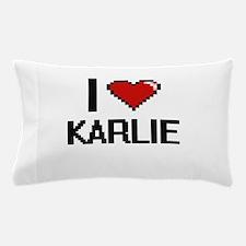 I Love Karlie Digital Retro Design Pillow Case
