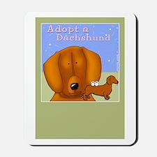 Adopt a Dachshund, Doxie Mousepad