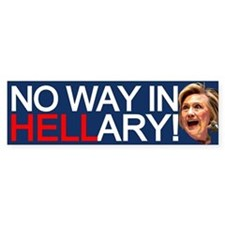 No Way In Hellary Bumper Bumper Sticker