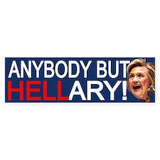 Anybody But Hellary Bumper Car Sticker