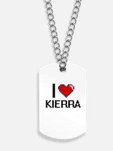 I Love Kierra Digital Retro Design Dog Tags