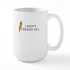 I dont carrot all. Mugs