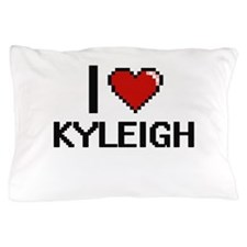 I Love Kyleigh Digital Retro Design Pillow Case