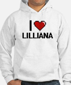 I Love Lilliana Digital Retro De Hoodie Sweatshirt