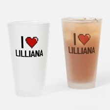 I Love Lilliana Digital Retro Desig Drinking Glass