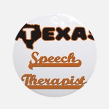 Texas Speech Therapist Ornament (Round)