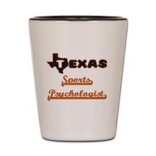 Texas Sports Psychologist Shot Glass