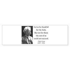 Mark Twain 17 Bumper Bumper Sticker