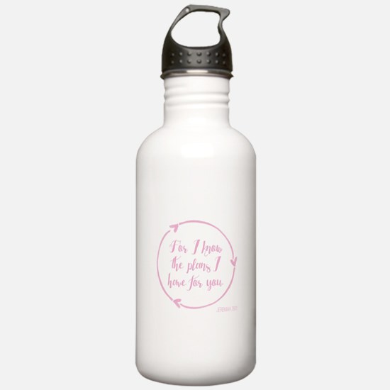 For I know the plans I Water Bottle