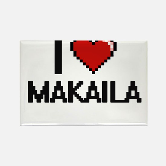 I Love Makaila Digital Retro Design Magnets