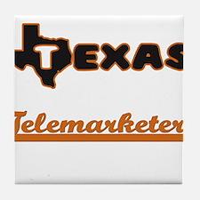 Texas Telemarketer Tile Coaster