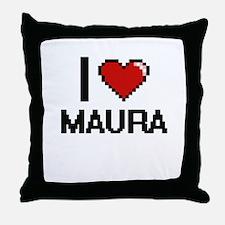 I Love Maura Digital Retro Design Throw Pillow