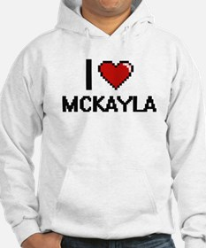 I Love Mckayla Digital Retro Des Hoodie Sweatshirt