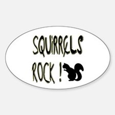 Squirrels Rock ! Oval Decal