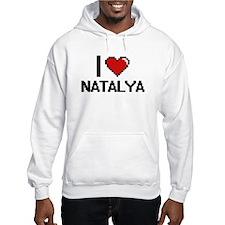 I Love Natalya Digital Retro Des Hoodie Sweatshirt