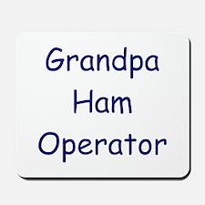 Grandpa Ham Operator Mousepad