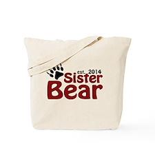 Sister Bear Est 2014 Tote Bag