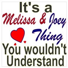 It's A Melissa & Joey Thing Canvas Art