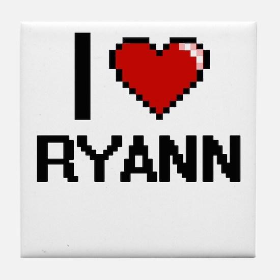 I Love Ryann Digital Retro Design Tile Coaster