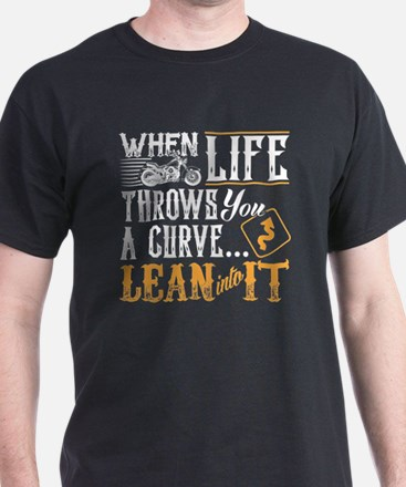 lean into it T-Shirt