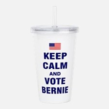 Keep Calm and Vote Bernie Acrylic Double-wall Tumb