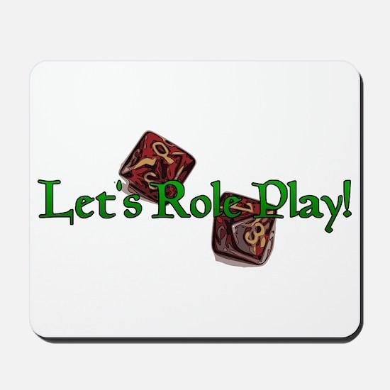 Let's Role Play! Mousepad