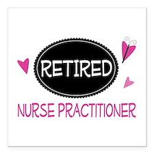 "Retired Nurse Practition Square Car Magnet 3"" x 3"""