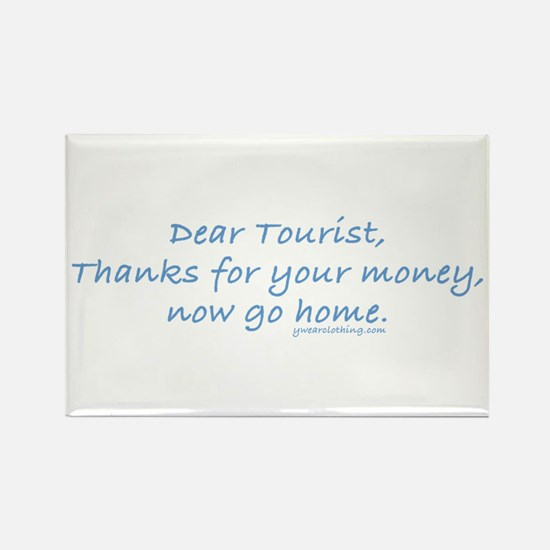 Tourist Go Home Rectangle Magnet