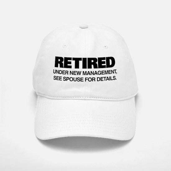Retired Under New Management Baseball Baseball Cap