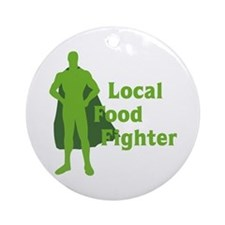 Local Food Fighter Ornament (Round)
