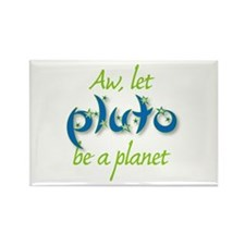 Let Pluto be a planet, Rectangle Magnet