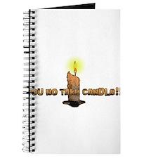 You no take candle!! Journal