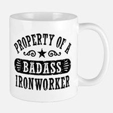 Property of a Badass Ironworker Mug