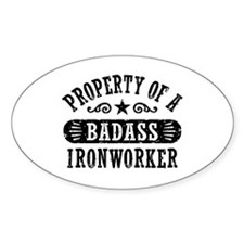 Property of a Badass Ironworker Decal