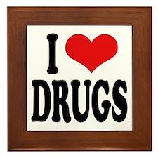 I Love Drugs Framed Tile