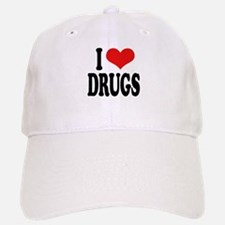 I Love Drugs Baseball Baseball Cap