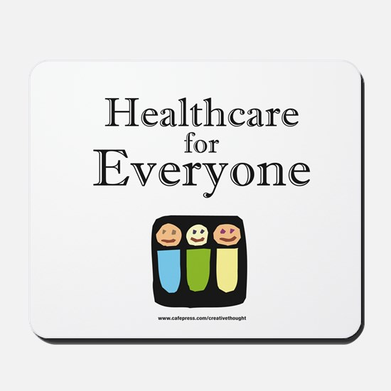 Healthcare for everyone Mousepad