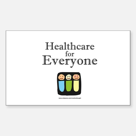 Healthcare for everyone Rectangle Decal