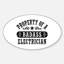 Property of a Badass Electrician Sticker (Oval)