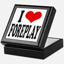 I Love Foreplay Keepsake Box