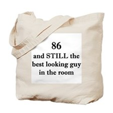 86 still best looking 1C Tote Bag