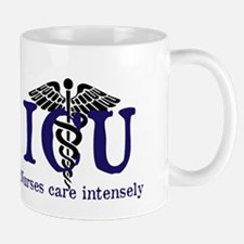 ICU Nurses care intensely Mugs