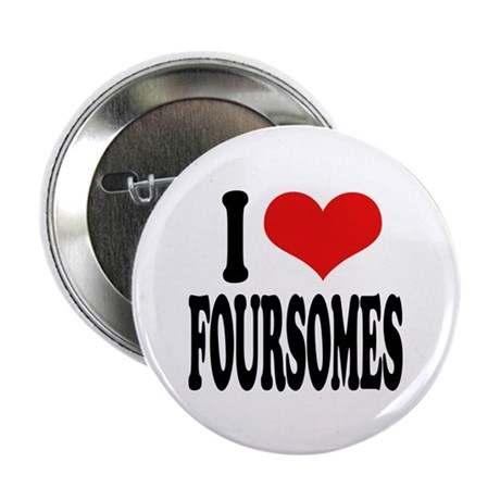 """I Love Foursomes 2.25"""" Button (10 pack)"""