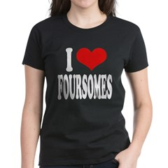 I Love Foursomes Tee