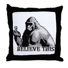 Believe This! Throw Pillow