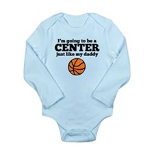 Center Like My Daddy Body Suit