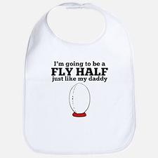 Fly Half Like My Daddy Bib