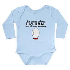 Fly Half Like My Mommy Body Suit