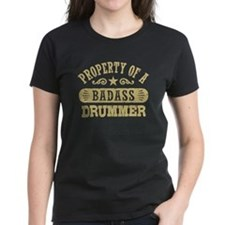 Property of a Badass Drummer Tee