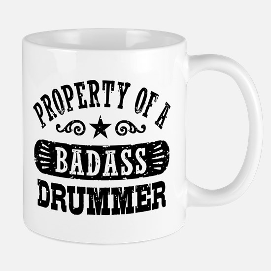 Property of a Badass Drummer Mug